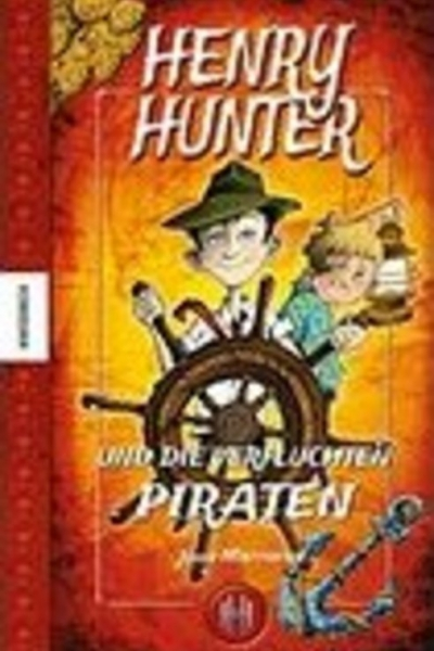 Henry Hunter and the Cursed Pirates by John Matthews