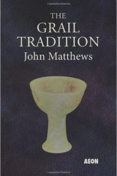 The Grail Tradition by John Matthews