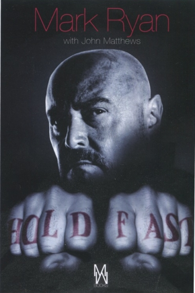 HOLD FAST by Mark Ryan and John Matthews