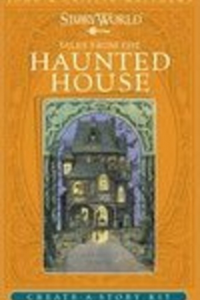 Tales of the Haunted House Storyworld By John & Caitlín Matthews